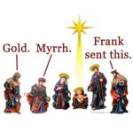 Frank Sent This - Christmas magi frankincense pun