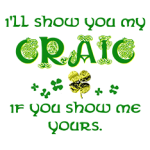 Show You My Craic - St. Patrick's Day pun